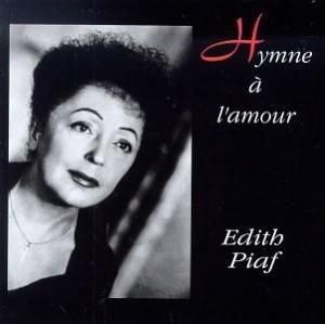 Belle chanson d'amour triste - Edith Piaf L'hymne à l'amour