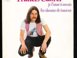 Francis Cabrel Je l'aime à mourir Chanson d'amour
