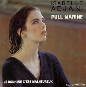Adjani Pull Marine Chanson française connue