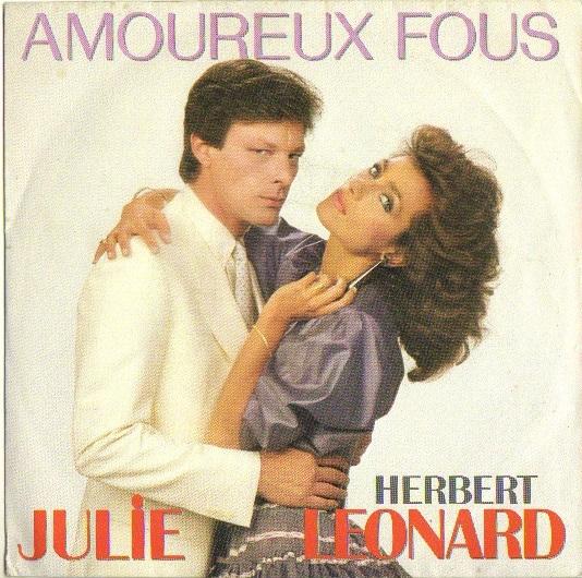 Julie Pietri et Herbert Leonard - Amoureux fous, Chanson pour son âme soeur