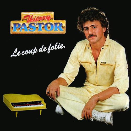 Coup de Folie - Thierry Pastor