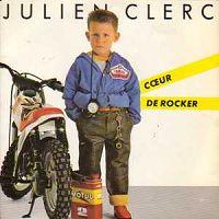 Julien Clerc - Coeur de rocker - Chanson pour une femme