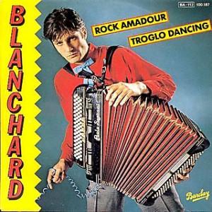 Rock Amadour Gérard Blanchard - Chanson d'amour française ringarde