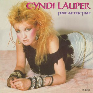 Cindy Lauper - Time after Time Chanson sur le temps qui passe