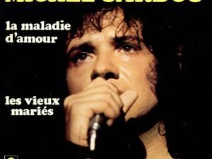 Chanson maladie d'amour Michel Sardou
