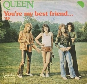 Queen - You Are My Best Friend