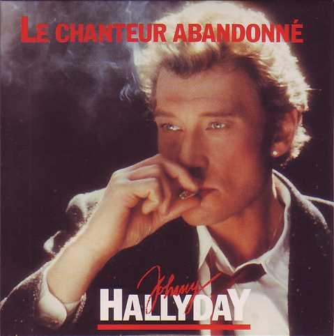 Johnny Hallyday – Le Chanteur Abandonné