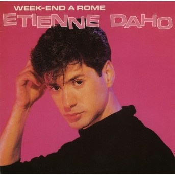 Etienne Daho - Week-end à Rome