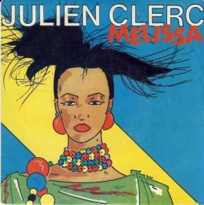 Julien Clerc - Melissa Chanson d'amour