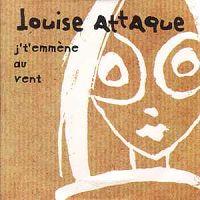 Louise Attaque - J't'emmène Au Vent - ❤ Chanson d'amour
