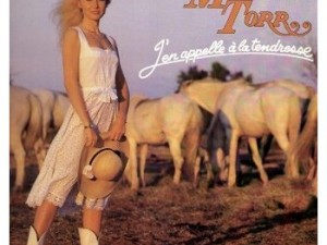 MICHELE TORR - J'en Appelle A La Tendresse