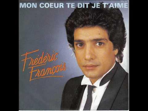 Frédéric François - Mon coeur te dit je t'aime - Chanson d'amour triste tu me manques