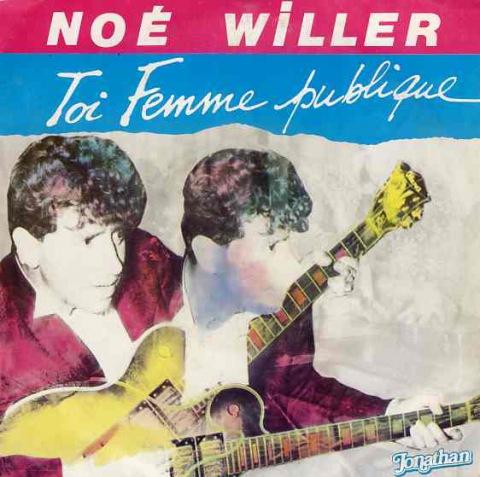 Noé Willer - Toi, femme publique Chanson pour les prostituées