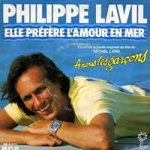 Philipe Lavil – Elle préfère l'amour en mer